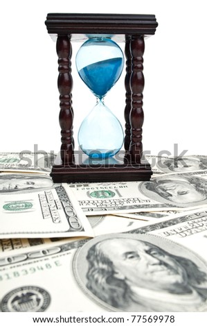 dolars and hourglass isolated on a white background