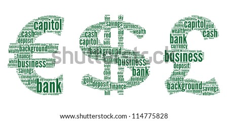 Dollar,Euro,Pound, sign with finance terms or lingo info-text graphics and arrangement word clouds illustration concept