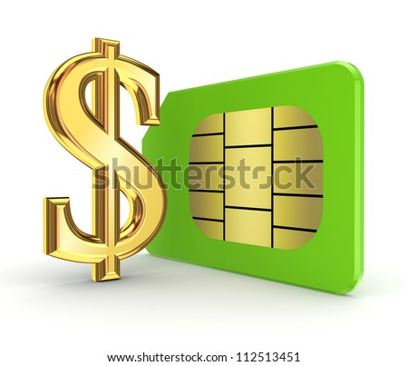 Dollar sign and sim card.Isolated on white background.3d rendered.