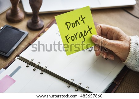 Don't Forget Notice Reminder Words Graphic Concept