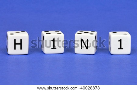 Don't roll the dice with H1N1