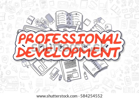 Doodle Illustration of Professional Development, Surrounded by Stationery. Business Concept for Web Banners, Printed Materials.