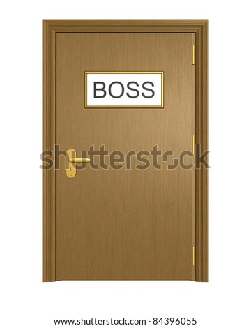 Door to boss office. Isolated on the white background.