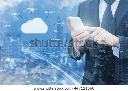 Double exposure of professional businessman connecting cloud internet smart phone with servers technology and connect world network in Information Technology Business concept