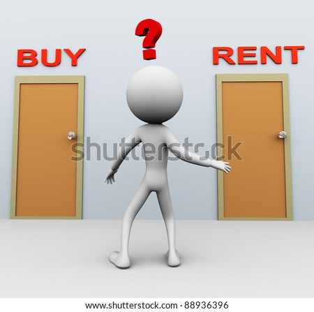 Doubtful 3d man about buy or rent decision