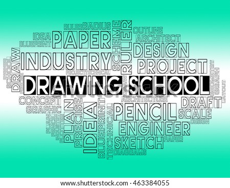 Drawing School Representing Design Educating And Educate
