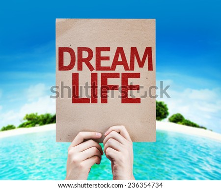 Dream Life card with a beach on background