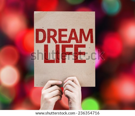 Dream Life card with colorful background with defocused lights