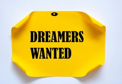 Dreamers Wanted write on Sticky Notes.