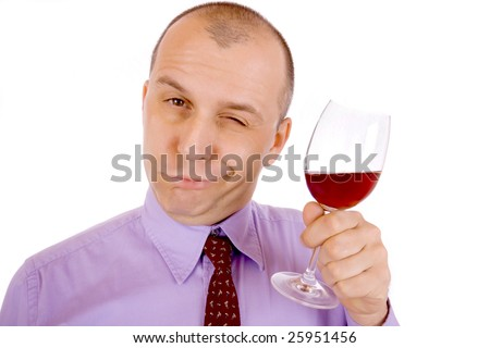 Drunk man holding a glass of wine isolated over white background