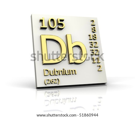 Dubnium Periodic Table Of Elements Stock Photo 51860944 ...
