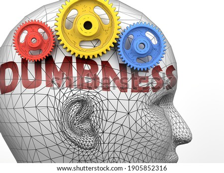 Dumbness and human mind - pictured as word Dumbness inside a head to symbolize relation between Dumbness and the human psyche, 3d illustration Stock foto ©