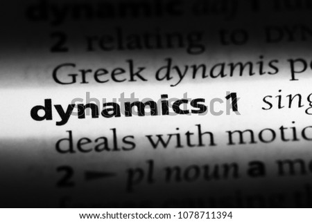 dynamics word in a dictionary. dynamics concept #1078711394