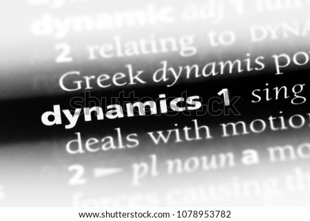 dynamics word in a dictionary. dynamics concept #1078953782