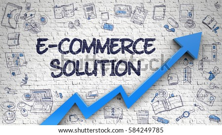 E-Commerce Solution - Modern Style Illustration with Doodle Elements. E-Commerce Solution - Improvement Concept with Hand Drawn Icons Around on White Brick Wall Background.