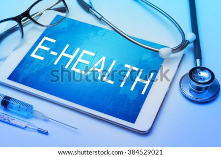 E-Health word on tablet screen with medical equipment on background