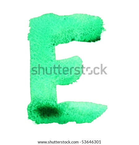 E - Watercolor letters isolated over the white background