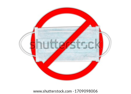 Ear-loop face mask 3 ply, Safety masks on white background. Do not wear a face mask. Do not enter. Stop using medical mask.