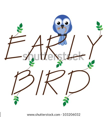 stock photo : Early bird catches the worm twig text