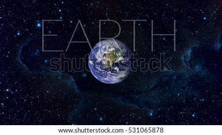 Earth and galaxy on background. Elements of this image furnished by NASA.