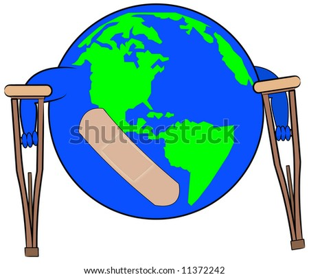 earth with bandaid on crutches - concept of global concern