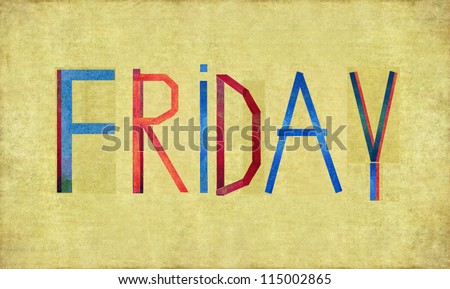 "Earthy background and design element depicting the word ""Friday"""