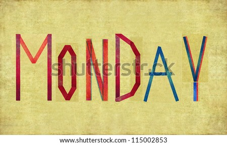 "Earthy background and design element depicting the word ""Monday"" - stock photo"