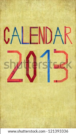 Earthy background image and design element depicting CALENDAR 2013