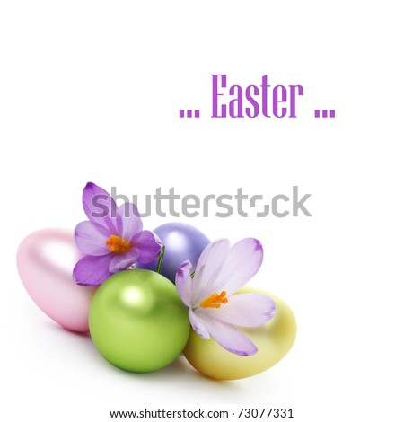 Easter eggs with crocus flower isolated on white