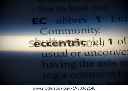eccentric word in a dictionary. eccentric concept, definition. Foto stock ©