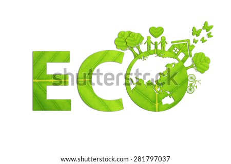 Ecology concept made from green leaves. #281797037