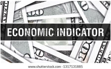 Economic Indicator Closeup Concept. American Dollars Cash Money,3D rendering. Economic Indicator at Dollar Banknote. Financial USA money banknote and commercial money investment profit concept