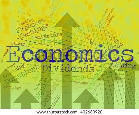 Economics Word Representing Monetary Finance And Text