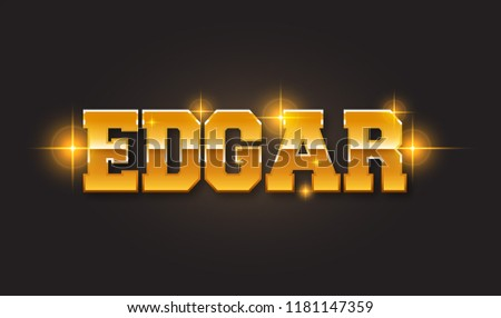 Edgar. Popular nick name arround the world.