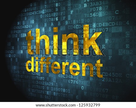 Education concept: pixelated words Think Different on digital background, 3d render