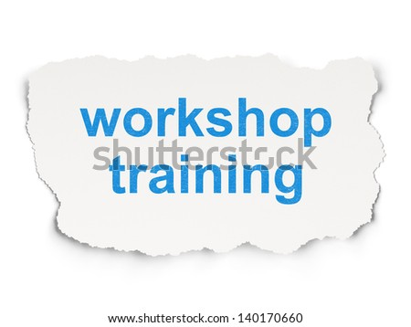 Education concept: torn paper with words Workshop Training on Paper background, 3d render