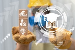 Education Smart Industry Skills Qualification concept. Professional worker skill continuing learning.