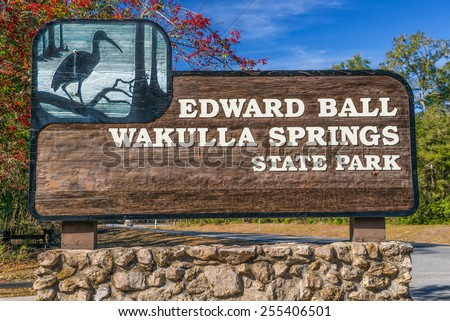 Edward Ball Wakulla Springs entrance sign.  This florida state park is located south of Tallahassee, Florida.