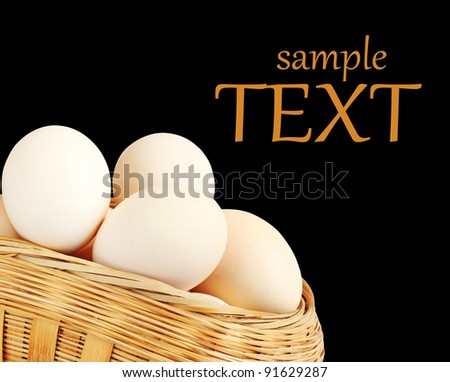 Eggs in a Basket isolated on black