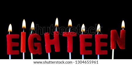 Eighteen Spellt Out In Red Birthday Candles Against A Black Background 1304655961 Happy For 18 Years