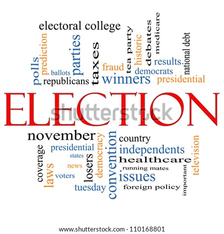 Election Word Cloud Concept with great terms such as voters, debt, presidential, convention, republicans, democrats, winners, issues and more