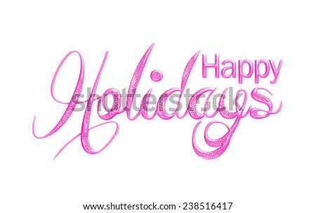 Elegant Holiday 3D Lettering, Happy Holidays. #238516417