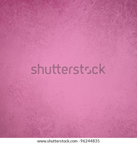 elegant pink background with vintage grunge texture and soft faded worn stains