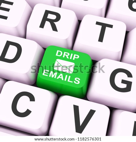 Email Drip Marketing Newsletter Outreach 3d Rendering Shows Emarketing Using Direct Correspondence Delivery Of Electronic Mail