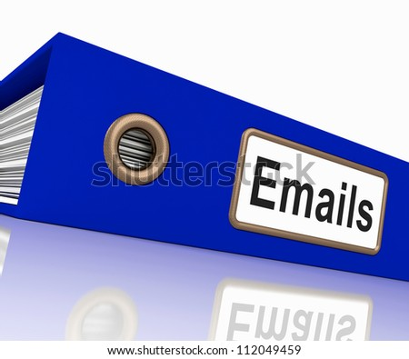 Emails File Shows Contacts and Correspondence - stock photo