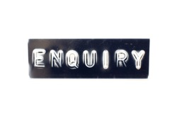 Embossed letter in word enquiry on black banner with white background