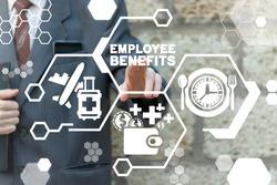 Employee Benefits Business Work Career Concept.