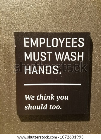 employees must wash hands sign #1072601993