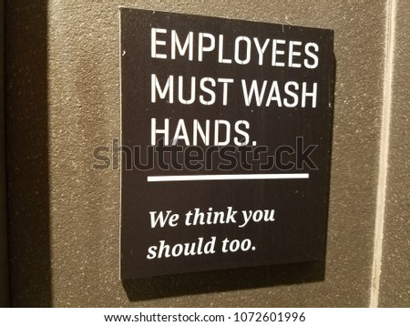 employees must wash hands sign #1072601996