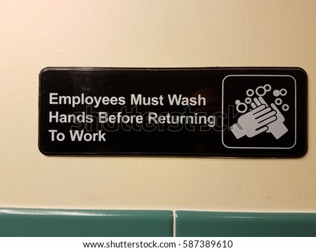employees must wash hands sign #587389610